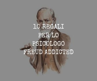 10 REGALI PER LO PSICOLOGO FREUD ADDICTED